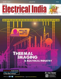 Electrical India Magazine June 2019 Issue